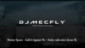 dj mec fly - hold it against me  funky radio mix