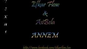 Efkar Flow - Asibela - Annem