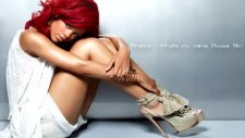 Rihanna - Whats My Name House Mix 2011
