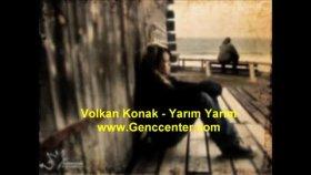 Volkan Konak - Yarim Yarim Slow Parça