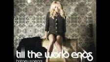 Britney Spears-Till The World Ends Yeni Şarkı 2011