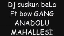 Dj Suskun Bela Ft Bow Gang