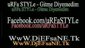 Urfa Style - Gitme Diyemedim Arabeskrap