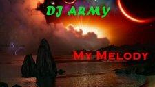 Dj_army - My Melody