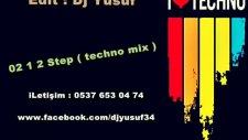 Dj Yusuf - 02 1 2 Step  Techno Mix