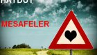 Haydut - Mesafeler