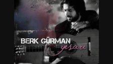 Berk Gürman - Yalancının Mumu L 2011