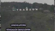 Hakan Aydın  - Sevenler Gece Ölür  Trabzon