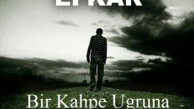 Efkar Flow - Bir Kahpe Uğruna