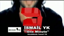 One Minute İsmail Yk