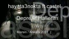 Hayata3nokta Ft Castel - Depresif Hallerim