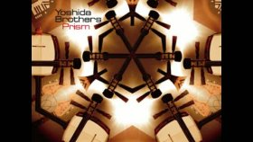 Yoshida Brothers - One Long River Prism