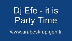 Dj Efe - ıt Is Party Time Bublingstyle