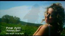 Pınar Aylin - Aslolan Ben
