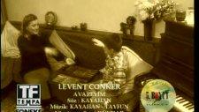 Levent Conker - Avareyim