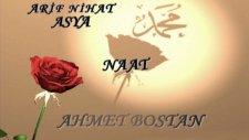 Arif Nihat Asya - Naat Yorumahmet Bostan