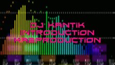 2011 New Club Music Mix  - Dj Kantik