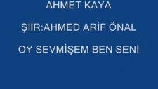 Ahmet Kaya Sevmişem Ben Seni