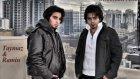 Shayan Taymaz& Ramin