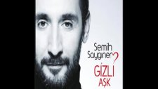 Semih Saygıner - Çaresizim 2011