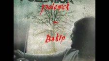 Polemick - Bakıpta Göremediğin Kadarım & 2010