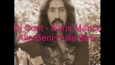 Dj Cont - Baris Manco Alla Beni Pulla Beni