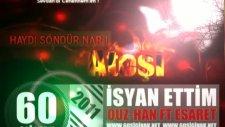 60sığınak & İsyan Ettim & Ouz-Han & Esaret & 2011