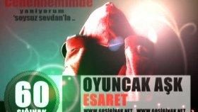 60sığınak & Oyuncak Aşk & Esaret & 2010