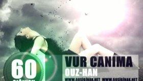 60sığınak & Vur Canıma & Ouz-Han & Beat By Ouz-Han & 2011