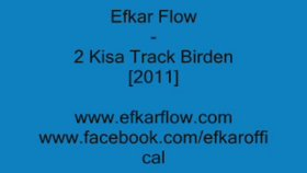Efkar Flow - 2 Rap Birden [2011]