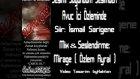 Sesimi Soyundum Sesimden - İ. Sarıgene/yorum Mirage
