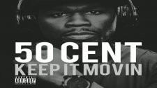 50 cent - keep it movin [new music 2011]
