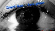 İzmirli Buse Kara Gözler-Full Damar