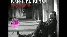 Rafet El Roman - Direniyorum Acılarına - 2011