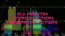 2011 New Club Music Mix - Dj Kantik - Introduction Ka2production Boom Kopmalık