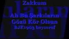 Zakkum - Ah Bu Şarkıların Gözü Kör Olsun