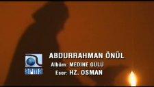 Hazreti Osman - Abdurrahman Önül