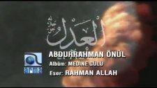 Rahman Allah - Abdurrahman Önül