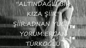 Ercan Turkoglu - Altındağlı Bir Kıza şiir