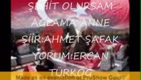 Ercan Turkoglu - şehit Olursam Ağlama Anne