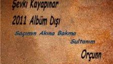 Şevki Kayapınar-Saçımın Akına Bakma Sultanım-2011 Yeni
