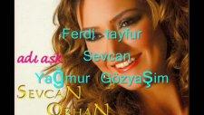 Ferdi Tayfur & Sevcan Orhan - Yağmur Gözyaşım