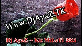 dj ayaz - kız milleti - new 2011