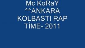 Mc Koray--Ankara Kolbastı Rap Time--2011