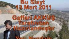 Gaffari Akkuş Adana Nurdağı Gezisi