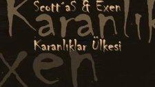 Scottas &  Exen_karanlıklar Ülkesi
