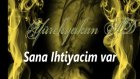 Yusuf Harputlu - Sana İhtiyacim Var [yürekyak...