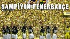 Fenerbahçe Marşı - Şampiyonluk Geliyor (Yeni)