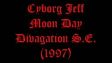 Cyborg Jeff Moon Day Divagation S.e. 1997