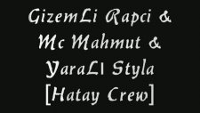 Gizemli Rapci - Mc Mahmut - Yaralı Styla Ft Dj Kral - Beni Mahvettin 2008